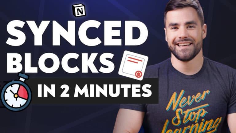Notion Synced Blocks Explained - by Thomas Frank